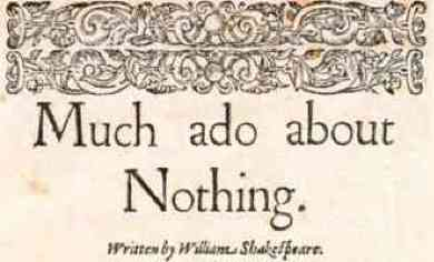 much ado about nothing the
