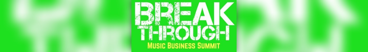 Breakthrough Music Business Summit San Antonio