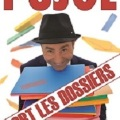"Yves PUJOL ""SORT LES DOSSIERS"""