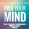 [ANNULÉ] Free Your Mind // The Voodoo Warriors + Biggy Paw // DJ SET
