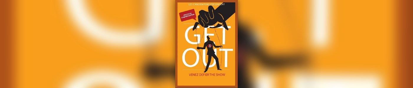 « Get out ! », un spectacle d'improvisation des Candiratons