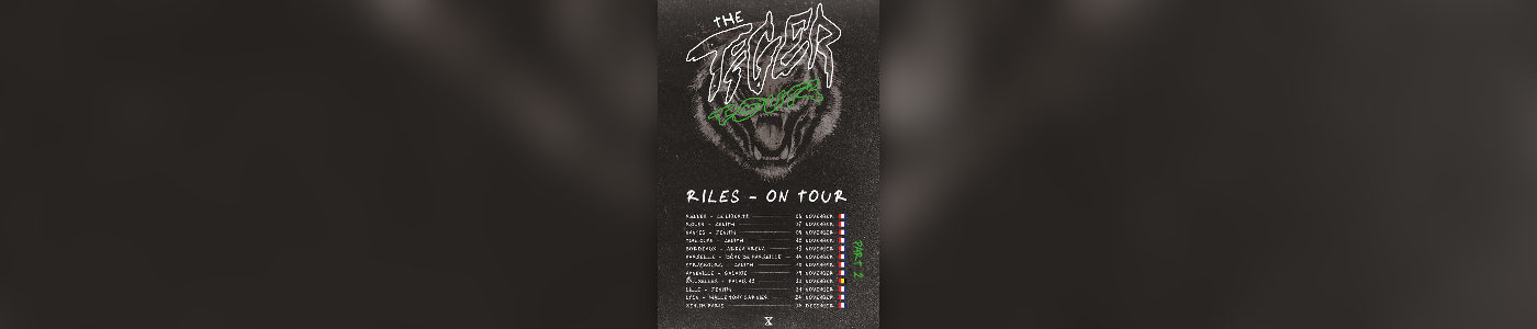 Riles - The Tiger Tour