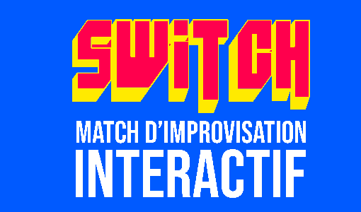 Switch - Match d?Improvisation