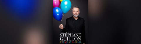 Stephane Guillon - Premiers Adieux