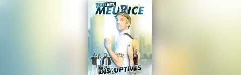 Guillaume Meurice  dans The Disruptives