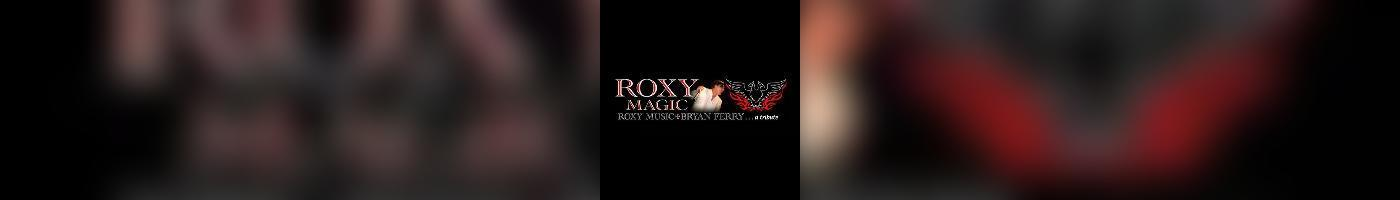 Roxy Magic | A Tribute To  Roxy Music And Bryan Ferry