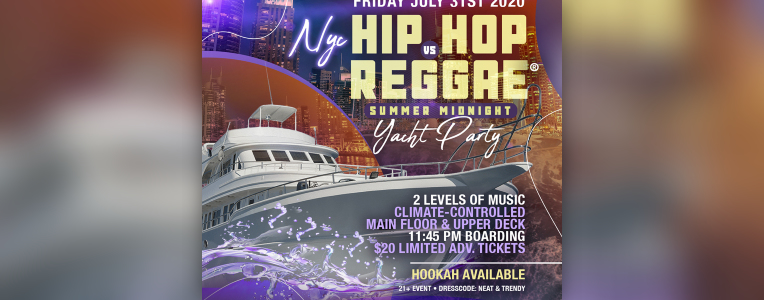 NY Hip Hop vs. Reggae® Summer Midnight Cabana Yacht Party